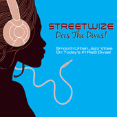 Does The Divas by Streetwize