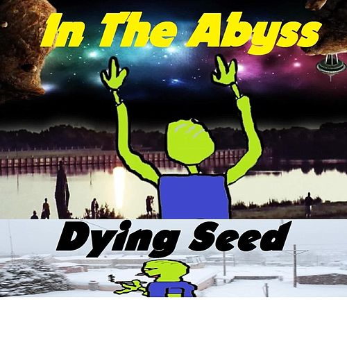 In the Abyss by Dying Seed