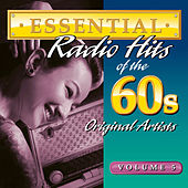 Essential Radio Hits Of The 60s Volume 5 by Various Artists