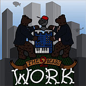 Work: The Remixes EP 1 by The 2 Bears