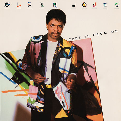 Take It from Me (Expanded Version) by Glenn Jones