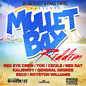 Mullet Bay Riddim by Various Artists