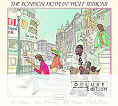 The London Howlin' Wolf Sessions: Deluxe Edition by Howlin' Wolf
