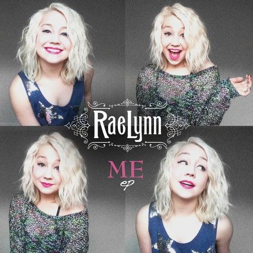 Me by RaeLynn