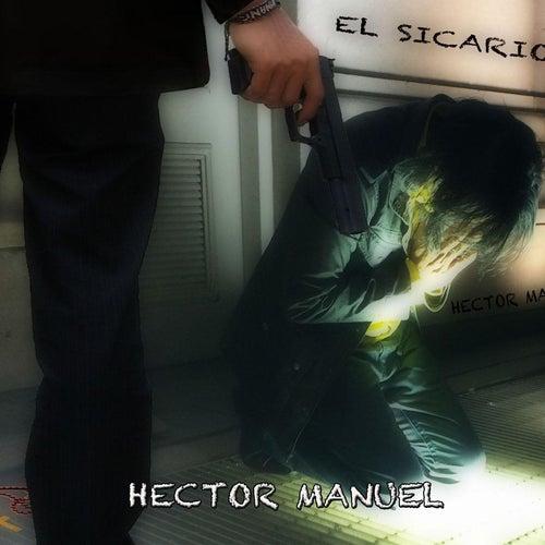 El Sicario by Hector Manuel