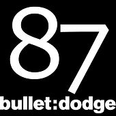 Bulletdodge Compilation Volume 11 by Various Artists