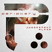 Juggernaut: Alpha by Periphery