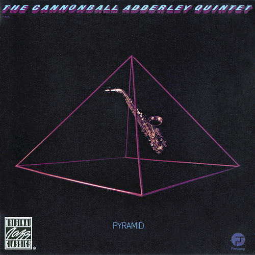 Pyramid by Cannonball Adderley