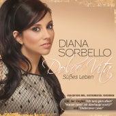Dolce Vita - Süßes Leben (Fan-Edition) by DIANA SORBELLO