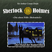 Die alten Fälle (Reloaded) - Fall 18: Der Hund der Baskervilles by Sherlock Holmes