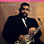 Cannonball Takes Charge: Collection Vol. 6 by Cannonball Adderley