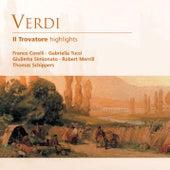 Verdi: Il Trovatore (highlights) by Gabriella Tucci