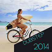 Dubstep 2014 by Various Artists