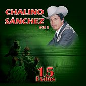 15 Éxitos de Chalino Sanchez, Vol.1 by Chalino Sanchez
