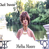 Just Dance (Alien Disco Sugar Classic Mix) by Melba Moore