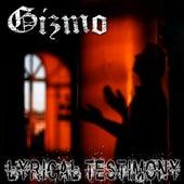 Lyrical Testimony - Single by Gizmo