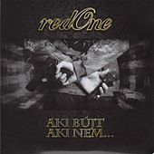 Aki Bújt Aki Nem... by Red One
