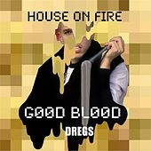 House On Fire by The Dregs