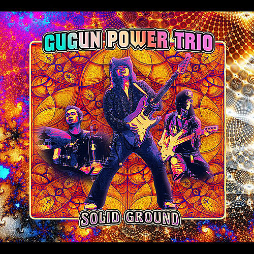 Solid Ground by Gugun Power Trio