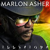 Illusions by Marlon Asher