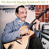 The Best of Django Reinhardt, Vol. 2 (All Tracks Remastered 2014) by Django Reinhardt