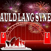 Happy New Year (Big Will's NYE Party) by Auld Lang Syne