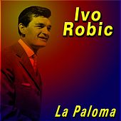 La Paloma by Ivo Robic