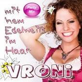 Mit 'nem Edelweiß im Haar (Party Mix) by Vroni
