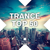 Trance Top 50 - EP by Various Artists