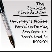 11-02-01 - Morris Performing Arts Center - South Bend, IN by Umphrey's McGee