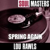 Soul Masters: Spring Again von Lou Rawls