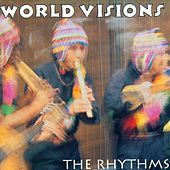 World Visions: The Rhythms by Various Artists