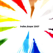Best Of Indies Scope 2007 by Various Artists