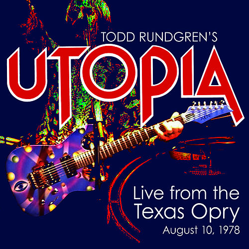 Utopia Live from the Texas Opry by Utopia