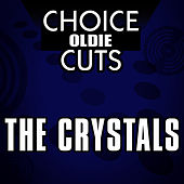 Choice Oldie Cuts by The Crystals