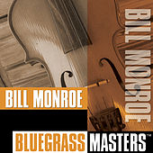 Bluegrass Masters by Bill Monroe