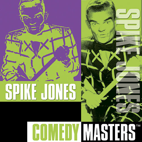 Comedy Masters by Spike Jones