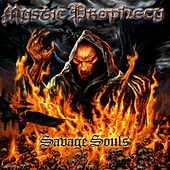 Savage Souls by Mystic Prophecy