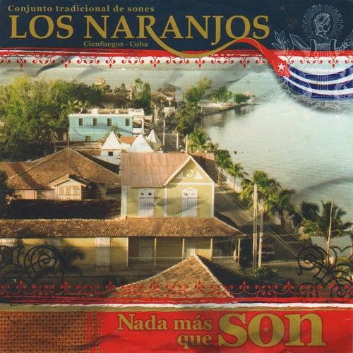 Nada Más Que Son by Los Naranjos