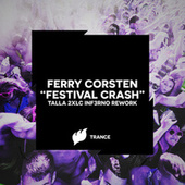 Festival Crash (Talla 2XLC Inf3rno Rework) by Ferry Corsten
