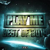 Play Me Records: Best of 2014 by Various Artists