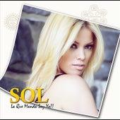 La Que Manda Soy Yo!! by SOL