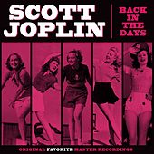 Back In The Days by Scott Joplin