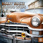 Bobby Socks to Doo Wops, Vol. 3 by Various Artists