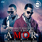 Se Acabo el Amor (Remix) [feat. Eddy Lover] - Single by J. Alvarez