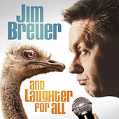 And Laughter for All by Jim Breuer