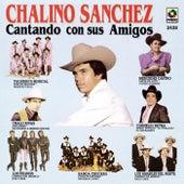 Cantando Con Sus Amigos by Chalino Sanchez