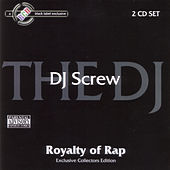 Royalty of Rap by DJ Screw