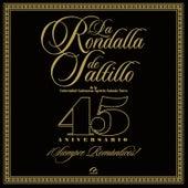 ¡ Siempre Romanticos ! by La Rondalla De Saltillo