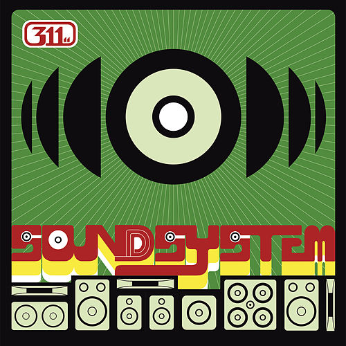 Soundsystem by 311